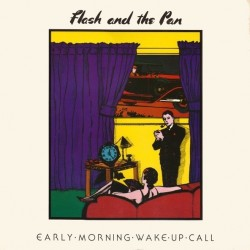 Flash And The Pan ‎– Early Morning Wake Up Call - LP Vinyl