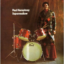 Paul Humphrey ‎– Supermellow - LP Vinyl