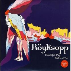 Röyksopp – Beautiful Day Without You - CD Single Promo