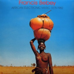 Francis Bebey ‎– African Electronic Music 1975-1982 - Double LP Vinyl