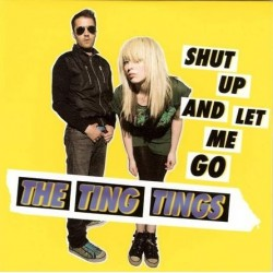 The Ting Tings – Shut Up And Let Me Go - Carboard Sleeve - CD Single Promo