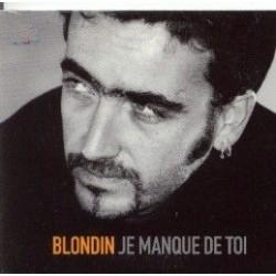 Blondin - Je Manque De Toi - CD Single 2 Tracks