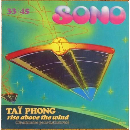 Taï Phong (Goldman)  – Rise Above The Wind - Maxi Vinyl 12 inches