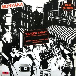 Monyaka – Go Deh Yaka - Maxi Vinyl 12 inches
