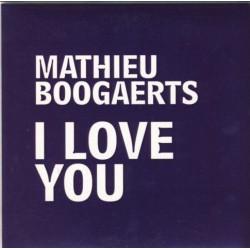 Boogaerts Mathieu - I Love You - CD Single Promo 1 Track