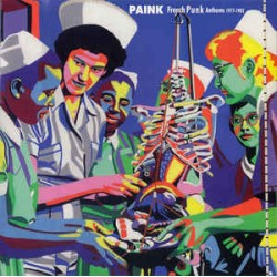 Compilation - Paink - French Punk Anthems 1977​-​1982 - LP Vinyl