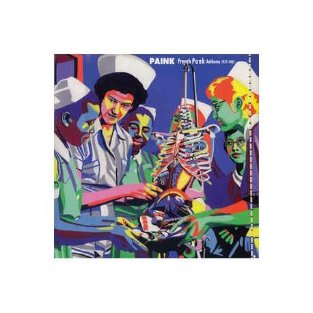 Compilation - Paink - French Punk Anthems 1977-1982 - LP Vinyl