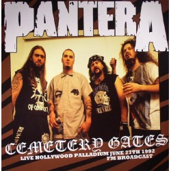 Pantera - Cemetery Gates: Live Hollywood Palladium June 27th 1992 FM Broadcast - LP Vinyl