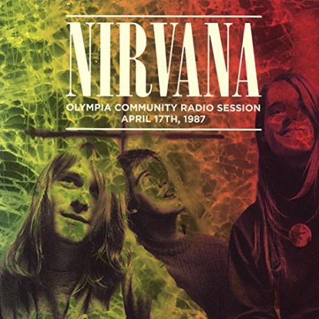 Nirvana – Olympia Community Radio Session April 17th 1987 - LP Vinyl - Live Album