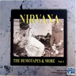 Nirvana ‎– The Demotapes & More - LP Vinyl - Volume 1