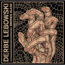 Derbe Lebowski – Broken Glass - LP Vinyl