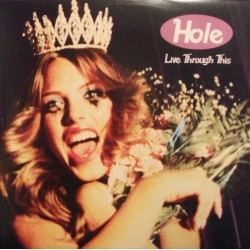 Hole - Live Through This - LP Vinyl