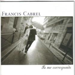 Cabrel Francis - Tu Me Corresponds - CD Single Promo