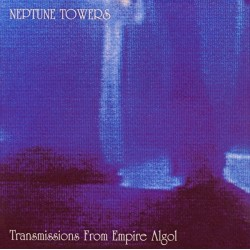 Neptune Towers ‎– Transmissions From Empire Algol - LP Vinyl Album