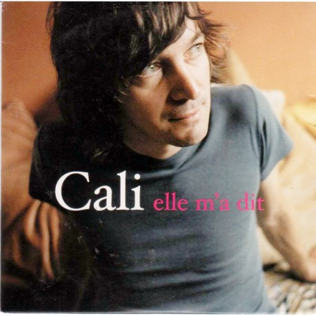 Cali - Elle m'A Dit - CD Single Promo 1 Track