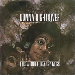 Donna Hightower – This World Today Is A Mess - LP Vinyl Album