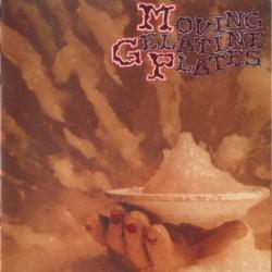 Moving Gelatine Plates – Moving Gelatine Plates - Gatefold - LP Vinyl  Album