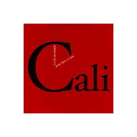 Cali - La Fin Du Monde Pour Dans 10 Minutes - CD Single Promo 1 Track