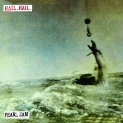 Pearl Jam - Hail, Hail - Black, Red, Yellow - 45 Tours Vinyle - 7 inches Vinyl