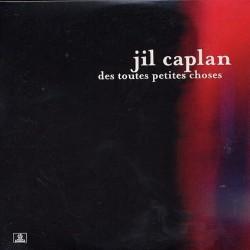 Caplan Jil - Des Toutes Petites Choses - CD Single Promo 1 Track