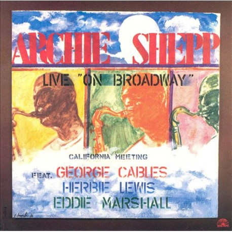 Archie Shepp ‎– California Meeting - Live On Broadway - LP Vinyl Album