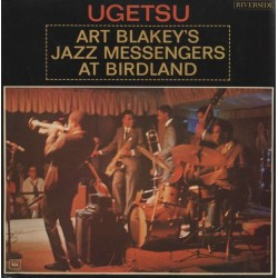 Art Blakey's Jazz Messengers ‎– Ugetsu - LP Vinyl Album - Mono Version