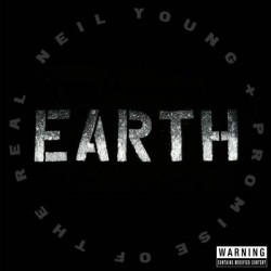 Neil Young and Promise Of The Real ‎– Earth - Triple LP Vinyl Album