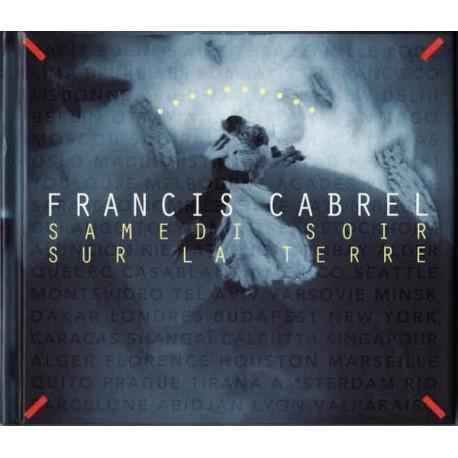 Cabrel Francis - Samedi Soir Sur La Terre - CD Book Limited Edition