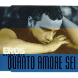 Eros Ramazzotti ‎– Quanto Amore Sei - CD Maxi Single