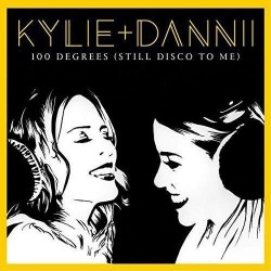 Kylie Minogue & Danni Minogue - 100 Degrees (Still Disco to Me) - Maxi Vinyl 12 inches - Coloured Clear