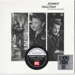 Johnny Hallyday ‎– Des Raisons D'Espérer - 7 inches - Coloured Clear - Disquaire Day - RSD 2016