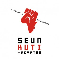 Seun Kuti + Egypt 80 ‎– A Long Way To The Beginning - LP Vinyl Album + CD Album