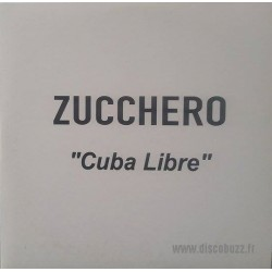 Zucchero Sugar Fornaciari - Cuba Libre - CDr Single Promo