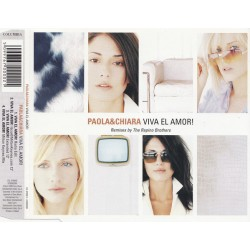 Paola & Chiara ‎– Viva El Amor! - Remixes By The Rapino Brothers - CD Maxi Single