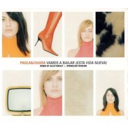 Paola & Chiara – Vamos A Bailar (Esta Vida Nueva) - CD Maxi Single