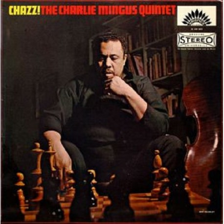 The Charles Mingus Quintet – Chazz! - LP Vinyl Album