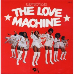 The Love Machine ‎– Everybody Loves The Love Machine - LP Vinyl Album