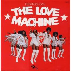 The Love Machine – Everybody Loves The Love Machine - LP Vinyl Album