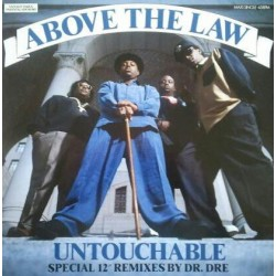 Above The Law ‎– Untouchable - Remixes by Dr Dre - Maxi 12 inches