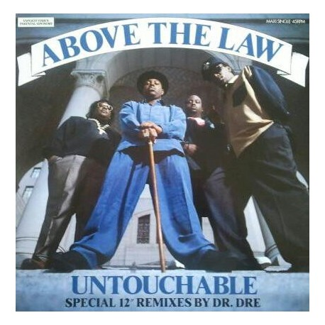 Above The Law – Untouchable - Remixes by Dr Dre - Maxi 12 inches