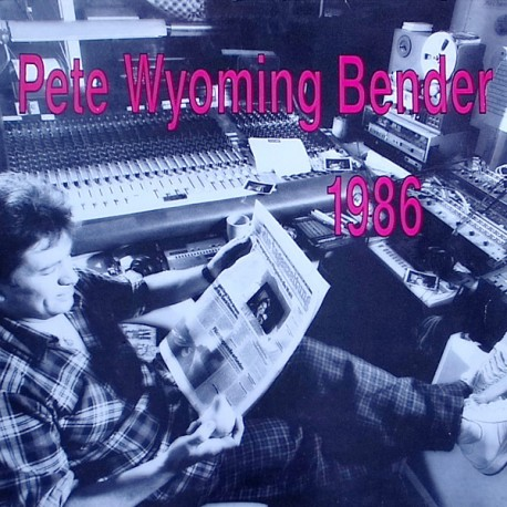 Pete Wyoming Bender ‎– 1986 - LP Vinyl Album