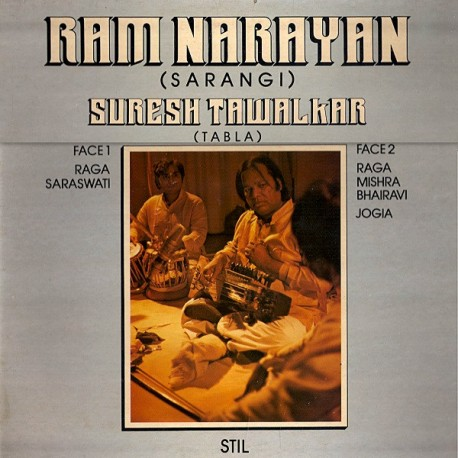 Ram Narayan, Suresh Tawalkar – Raga Sarawsti - Raga Mishra Bhairavi - Jogia - LP Vinyl Album Gatefold