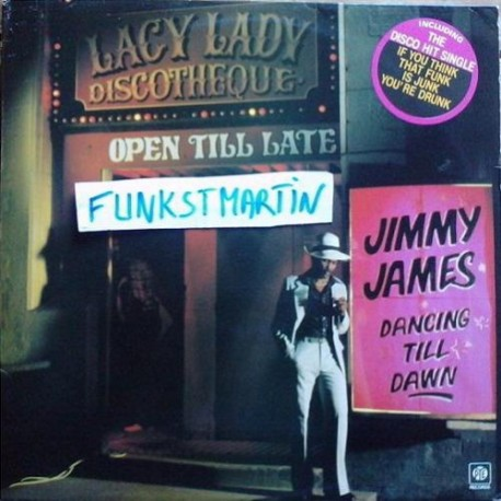 Jimmy James ‎– Dancin' Till Dawn - LP Vinyl Album