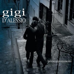 Gigi D'Alessio ‎– Primo Appuntamento - CD Maxi Single