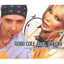 Robb Cole feat. Ivana Spagna ‎– Dancing On The Beach - CD Maxi Single