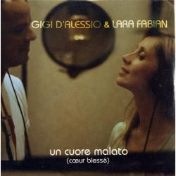 Gigi D'Alessio & Lara Fabian – Un Cuore Malato (Cœur Blessé) - CD Single