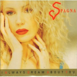 Ivana Spagna ‎– I Always Dream About You - CD Single Cardboard Sleeve