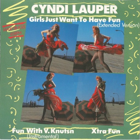 Cyndi Lauper – Girls Just Want To Have Fun - Extended Version - Maxi Vinyl 12 inches