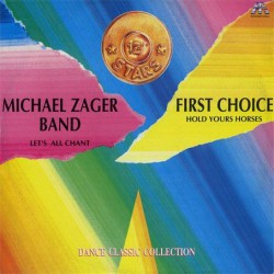 Michael Zager Band, The / First Choice ‎– Let's All Chant / Hold Yours Horses - Maxi Vinyl Italy