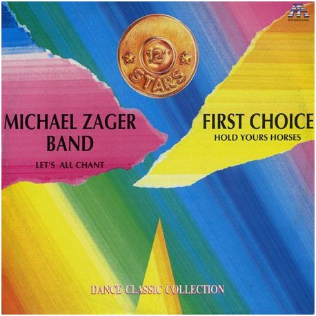 Michael Zager Band, The / First Choice – Let's All Chant / Hold Yours Horses - Maxi Vinyl Italy